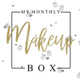 MY MONTHLY MAKEUP BOX