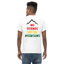 Laden Sie das Bild in den Galerie-Viewer, No Friends But The Mountains T-Shirt / Herren