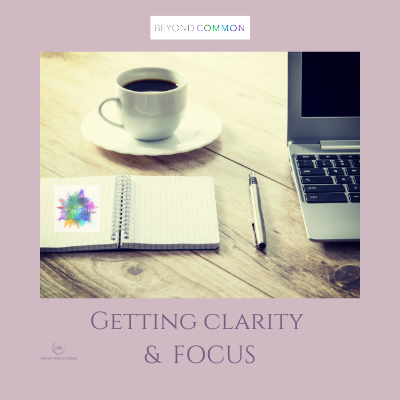 What does getting Clarity and Focus in our Personal and Professional have to do with Business Success anyways?