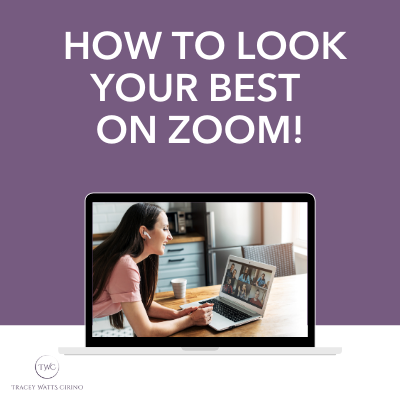 How to Look your Best on a Zoom for the Virtual and Remote World.
