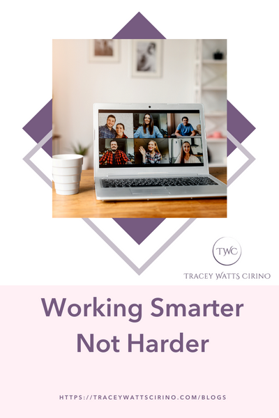 Covid Era Tips for Working Smarter, not Harder