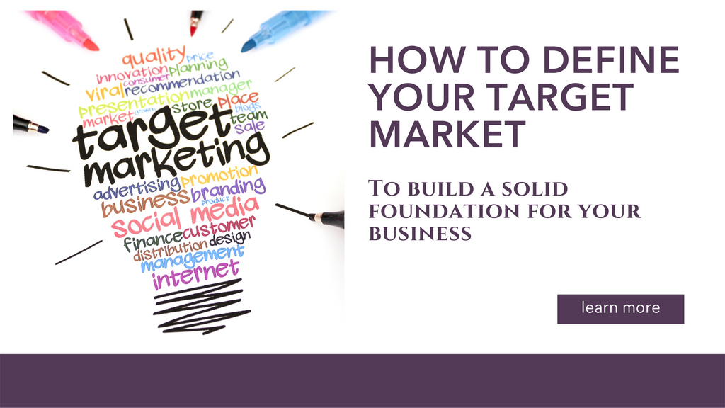How to Define Your Target Market