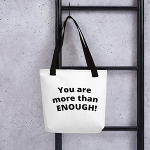 You are more than ENOUGH! Tote bag with Black