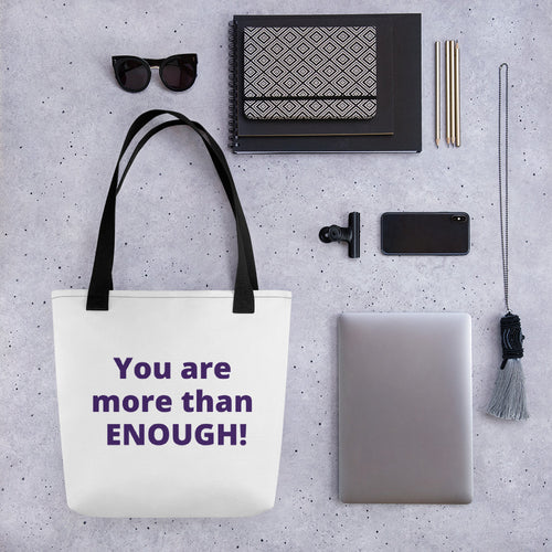You are more than ENOUGH! Tote bag