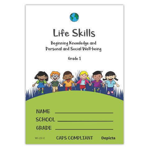 Life Skills - Beginning Knowledge and Personal and Social Well-being - Grade 1
