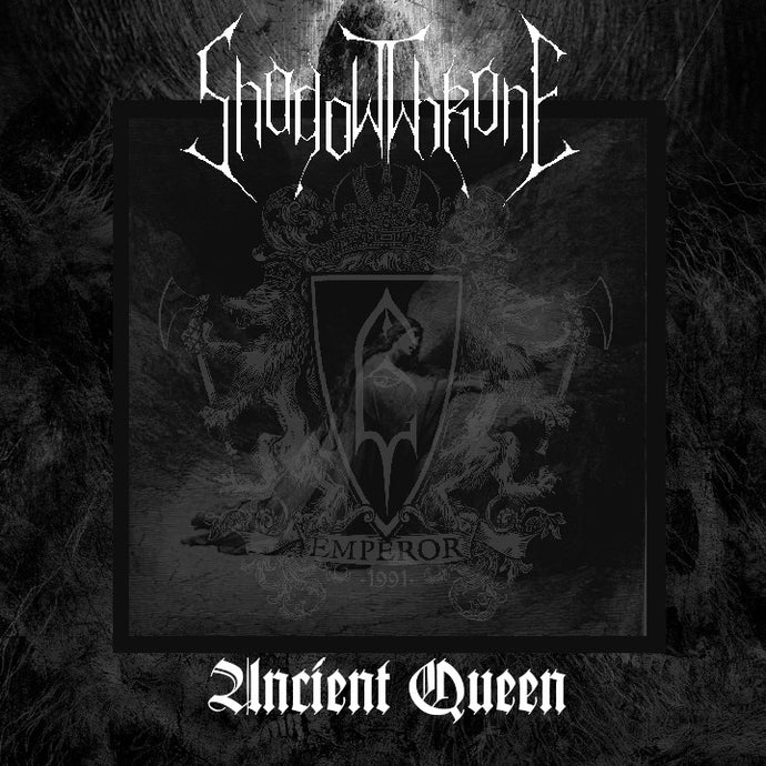 "SHADOWTHRONE – release EMPEROR's cover ""Ancient Quee"