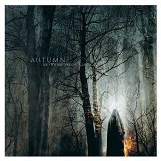 Autumn ‎– And We Are Falling Leaves...