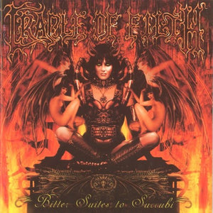 Cradle Of Filth ‎– Bitter Suites To Succubi