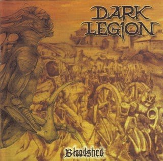 Dark Legion ‎– Bloodshed