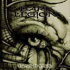 Dark Legion ‎– Eternity Of Nothing