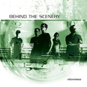 Behind The Scenery ‎– Rétroviseur