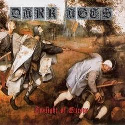 Dark Ages ‎– Twilight Of Europe (digipack)