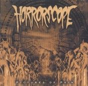 Horrorscope - Pictures Of Pain