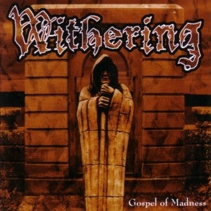 Withering ‎– Gospel Of Madness