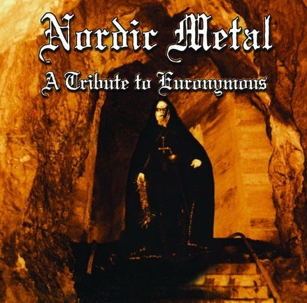 Various ‎– Nordic Metal - A Tribute To Euronymous