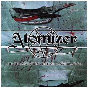 Atomizer – Death - Mutation - Disease - Annihilation