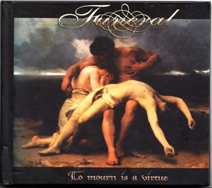 Funeral ‎– To Mourn Is A Virtue (digipak)
