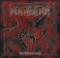 Deathwitch ‎– The Ultimate Death