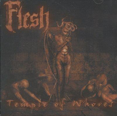 Flesh ‎– Temple Of Whores