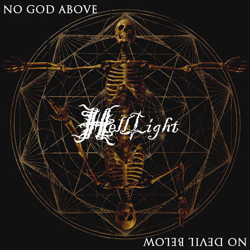 HellLight ‎– No God Above, No Devil Below