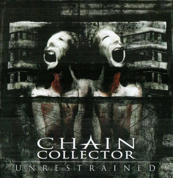 Chain Collector ‎– Unrestrained