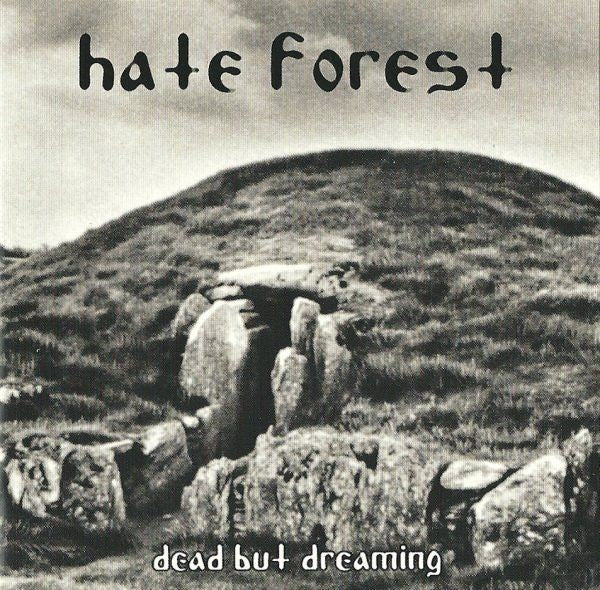 Hate Forest ‎– Dead But Dreaming