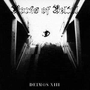 Woods Of Belial ‎– Deimos XIII