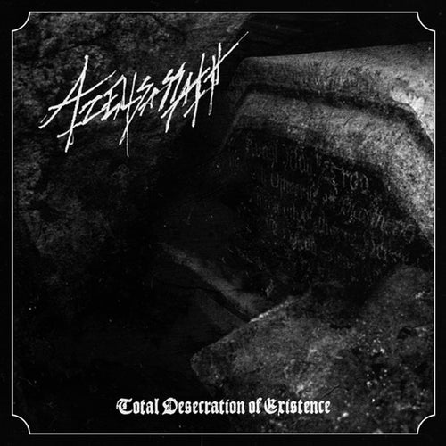 Azelisassath ‎– Total Desecration Of Existence