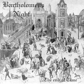 Bartholomeus Night ‎– The End of Time
