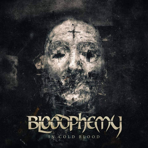 Bloodphemy ‎– In Cold Blood
