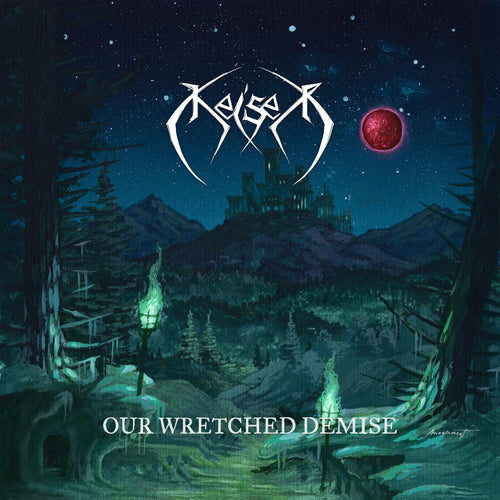 Keiser - Our Wretched Demise (digipak)