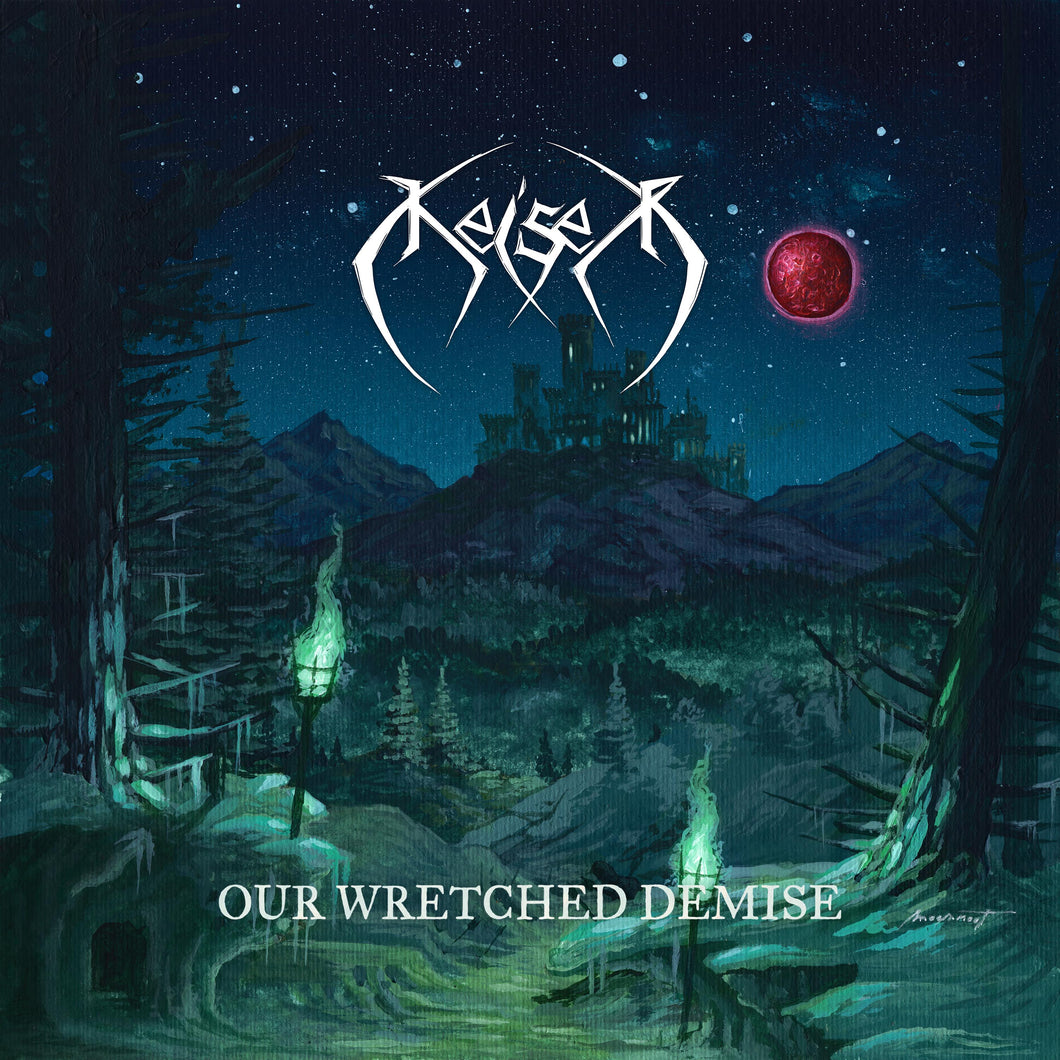 Keiser - Our Wretched Demise (digipak) PRE-ORDER