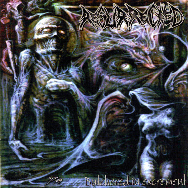 Resurrected ‎– Butchered In Excrement