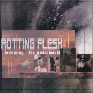 Rotting Flesh ‎– Dreaming... The Underworld