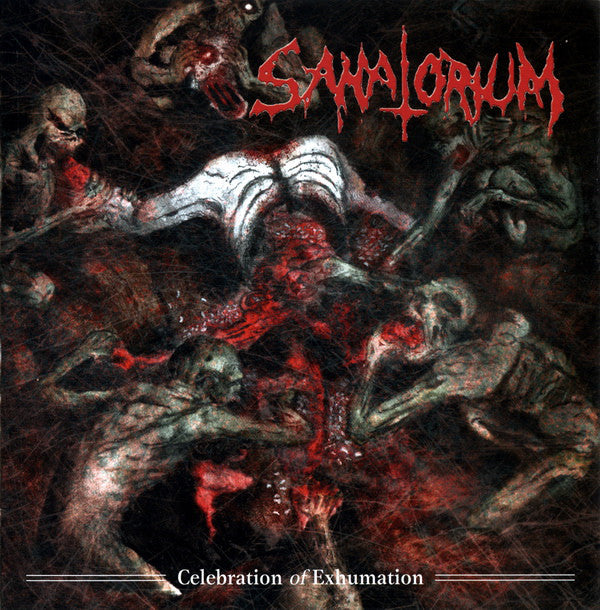 Sanatorium ‎– Celebration Of Exhumation