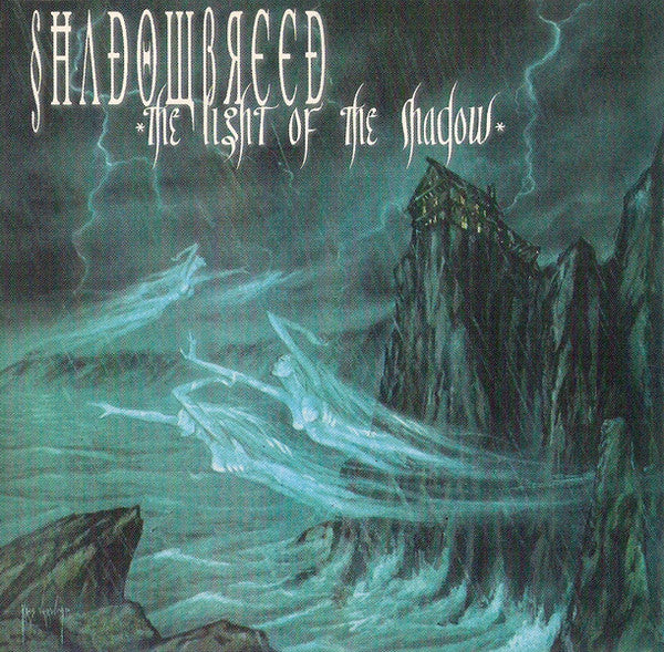 Shadowbreed ‎– The Light Of The Shadow