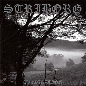 Striborg ‎– Trepidation
