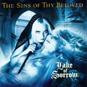 The Sins Of Thy Beloved ‎– Lake Of Sorrow