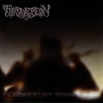 Throneaeon ‎– Neither Of Gods
