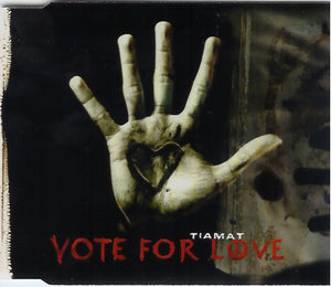 Tiamat ‎– Vote For Love
