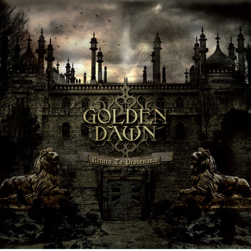 Golden Dawn - Return to Provenance (the last copies)