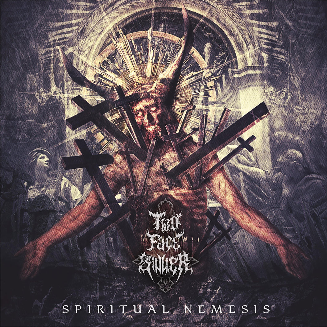 Two Face Sinner - Spiritual Nemesis