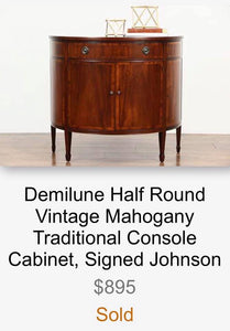 (SOLD) Gorgeous Vintage High-End Johnson Furniture Co. Demilune Half Round Vintage Entryway/Console Table in Excellent Condition!! 38W 33H 18D