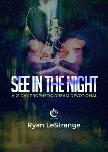 See In The Night: A 21 Day Prophetic Dream Devotional ebook