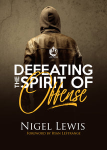 Defeating The Spirit of Offense E-Book