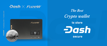The Best Crypto Wallet To Store Dash Secure, FuzeW