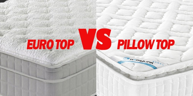 Euro top VS Pillow top?