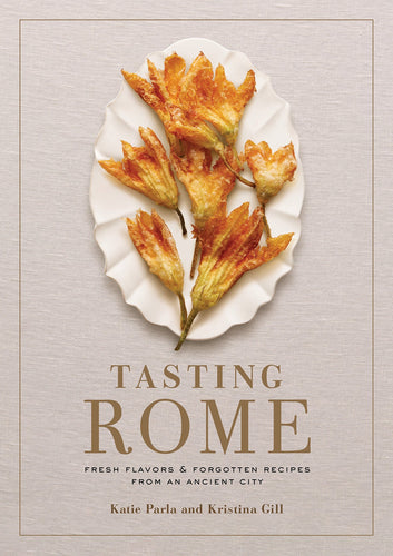 Tasting Rome (Signed Copy)