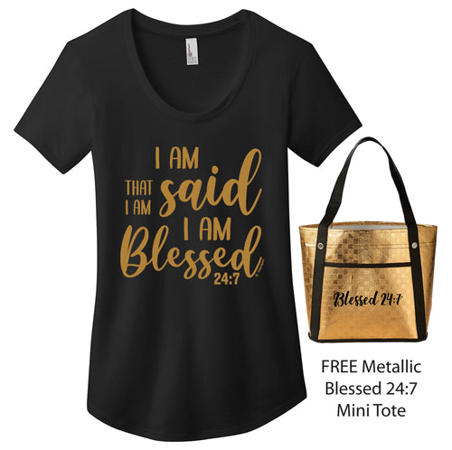 Blessed 24:7 (I AM THAT I AM) Ladies Metallic Gold Print