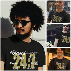 Blessed 24:7 (9 Different Languages) Unisex T-shirts